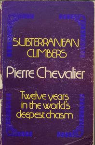 The cover of a well-loved 1975 reprint of 'Subterranean Climbers' by Pierre Chevalier
