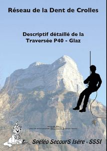 The cover of one of the Spéléo Secours Isère route guides These route guides are available on the web