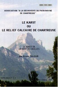 The cover of 'Le Karst de Dent de Crolles' booklet by Bruno Talour This booklet is available on the web